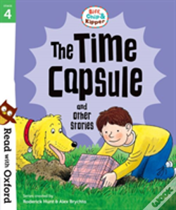 Wook.pt - Read With Oxford: Stage 4: Biff, Chip And Kipper: The Time Capsule And Other Stories