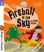 Read With Oxford: Stage 5: Biff, Chip And Kipper: Fireball In The Sky And Other Stories