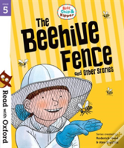 Wook.pt - Read With Oxford: Stage 5: Biff, Chip And Kipper: The Beehive Fence And Other Stories