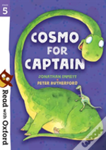 Read With Oxford: Stage 5: Cosmo For Captain