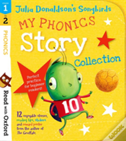 Wook.pt - Read With Oxford: Stages 1-2: Julia Donaldson'S Songbirds: My Phonics Story Collection