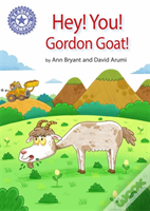 Reading Champion: Hey, You! Gordon Goat!
