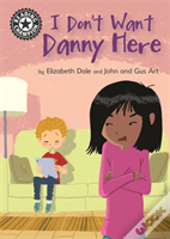 Reading Champion: I Don'T Want Danny Here
