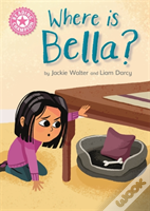 Reading Champion: Where Is Bella?