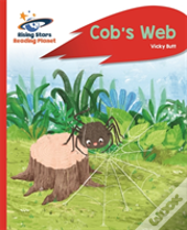 Reading Planet - Cob'S Web - Red A: Rocket Phonics