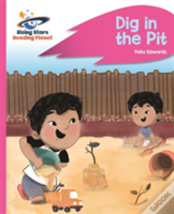 Wook.pt - Reading Planet - Dig In The Pit - Pink A: Rocket Phonics