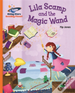 Reading Planet - Lila Scamp And The Magic Wand - Orange: Galaxy