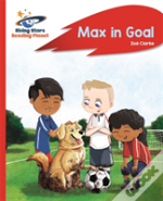 Reading Planet - Max In Goal - Red B: Rocket Phonics