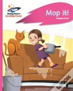 Reading Planet - Mop It! - Pink A: Rocket Phonics