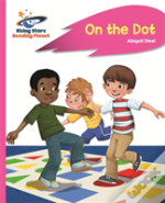 Reading Planet - On The Dot - Pink A: Rocket Phonics