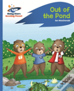 Reading Planet - Out Of The Pond - Blue: Rocket Phonics