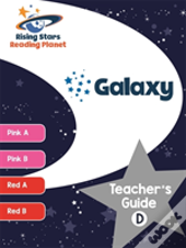 Reading Planet Galaxy Teacher'S Guide D (Pink A - Red B)