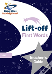 Reading Planet Lift-Off First Words: Teacher'S Guide (Lilac Plus)