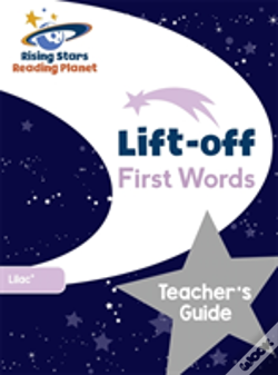 Wook.pt - Reading Planet Lift-Off First Words: Teacher'S Guide (Lilac Plus)