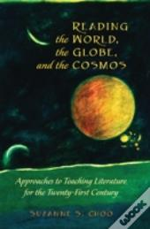 Reading The World, The Globe, And The Cosmos