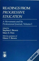 Readings From 'Progressive Education'