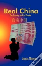 Real China: The Country And Its People