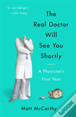 Real Doctor Will See You Shortly