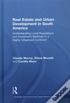 Real Estate Markets And Development In South America