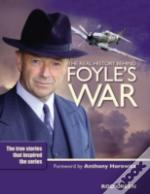Real History Of 'Foyle'S War'