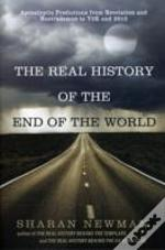 Real History Of The End Of The World The