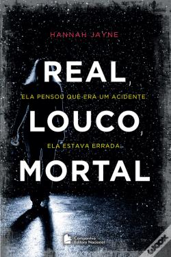 Wook.pt - Real, Louco, Mortal