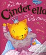 Real Story Of Cinderella &/Ugly Sisters