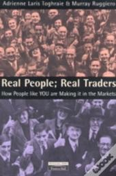 Real Traders, Real People