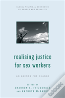 Realising Justice For Sex Workers