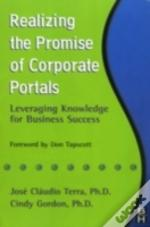 Realizing The Promise Of Corporate Portals