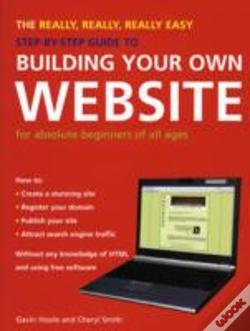 Wook.pt - Really, Really, Really Easy Step-By-Step Guide To Building Your Own Website