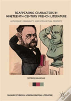 Wook.pt - Reappearing Characters In Nineteenth-Century French Literature
