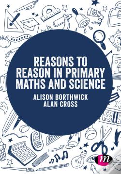 Wook.pt - Reasons To Reason In Primary Maths And Science