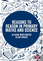 Reasons To Reason In Primary Maths & Sci