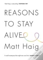 Reasons To Stay Alive Signed Edition