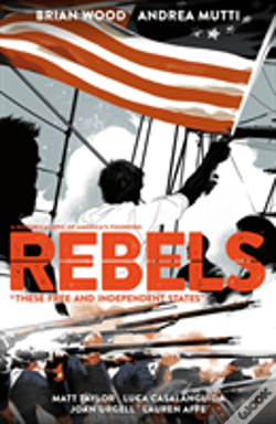 Wook.pt - Rebels: These Free And Independent States