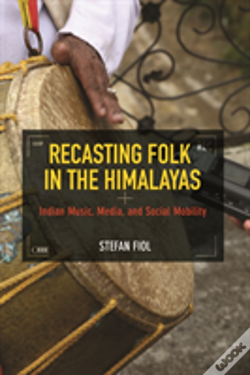Wook.pt - Recasting Folk In The Himalayas
