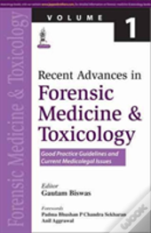 Recent Advances Forensic Medicine And Toxicology