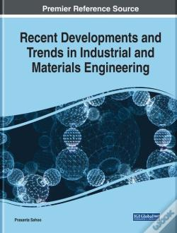 Wook.pt - Recent Developments And Trends In Industrial And Materials Engineering