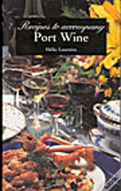 Wook.pt - Recipes to Accompany Port Wine