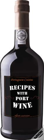 Recipes with Port Wine - Portuguese Cuisine