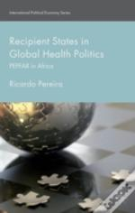 Recipient States In Global Health Politics