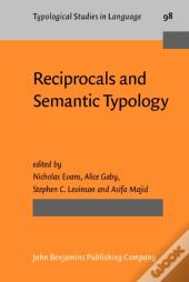 Reciprocals And Semantic Typology