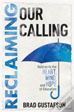 Reclaiming Our Calling