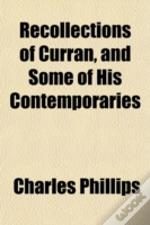 Recollections Of Curran, And Some Of His
