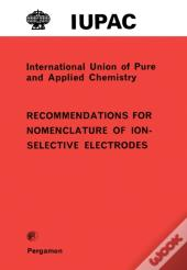 Recommendations For Nomenclature Of Ion-Selective Electrodes