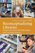 Reconceptualizing Libraries Lee