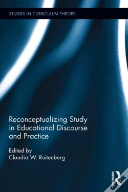 Wook.pt - Reconceptualizing Study In Educational Discourse And Practice