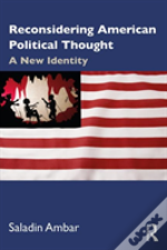 Reconsidering American Political Th