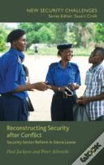 Reconstructing Security After Conflict